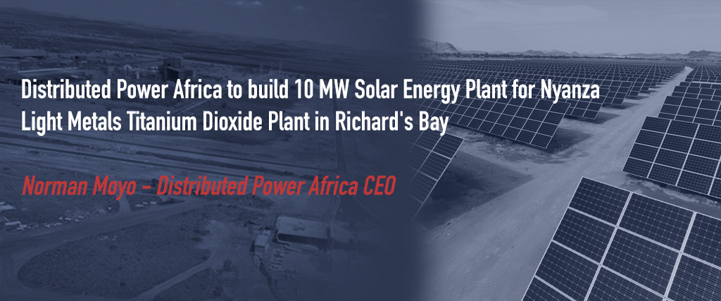 Distributed Power Africa to build 10 MW Solar Energy Plant for Nyanza